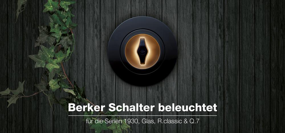 SIBLIK: Berker Schalter mit Beleuchtung