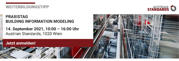 PRAXISTAG: BUILDING INFORMATION MODELING