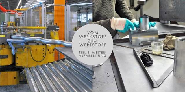 VON WERKSTOFF ZUM WERTSTOFF: WEITERVERARBEITUNG